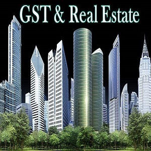 Image which represents The Impact of Real Estate Industry and GST.